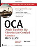 51TvIR5nH%2BL. SL160  Top 5 Books of OCA & OCP Computer Certification Exams for January 4th 2012  Featuring :#5: OCP: Oracle Database 11g Administrator Certified Professional Study Guide: (Exam 1Z0 053)
