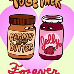 """Pbj Forever"" Funny Love Heart Forever Romance - Rectangle Refrigerator Magnet"