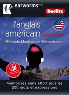 Earworms l anglais am ricain pr t partir Audio inclus