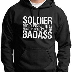 Soldier My Official Title People Call Me Badass Premium Hoodie Sweatshirt Large Black
