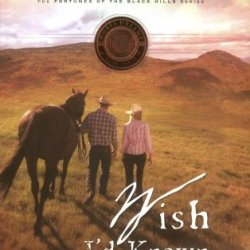 Wish I'D Known You Tears Ago (Horse Dreams Trilogy, Book 3)