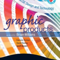 Aqa Gcse Design And Technology: Graphic Products. By Eamonn Durkan, David Dunlop