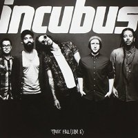 Incubus-Trust Fall (Side A)-(EP)-2015-MTD