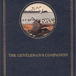 The Gentleman'S Companion: Around The World With A Knife, Fork, And Spoon