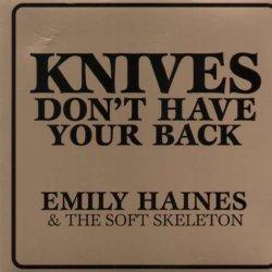 Knives Don'T Have Your Back [Vinyl]