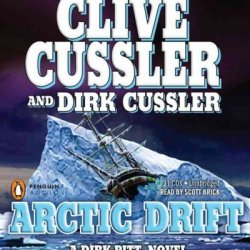 Arctic Drift (Dirk Pitt Novels (Audio)) [ Arctic Drift (Dirk Pitt Novels (Audio)) ] By Cussler, Clive ( Author )Dec-01-2008 Compact Disc