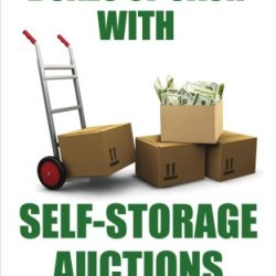How To Make Boxes Of Cash With Self-Storage Auctions