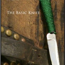 Basics Of Knifemaking