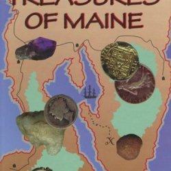 The Buried Treasures Of Maine