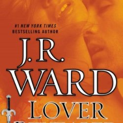 Lover Revealed A Novel Of The Black Dagger Brotherhood (Black Dagger Brotherhood)