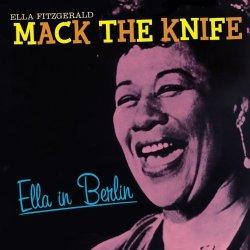 Mack The Knife: Ella In Berlin Import
