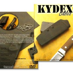 Kydex Basics - The Modern Guide To Kydex Knife Sheath And Gun Holster Making