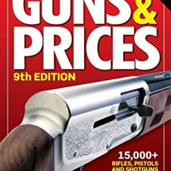 The Official Gun Digest Book Of Guns & Prices 2014 (Official Gun Digest Book Of Guns And Prices)