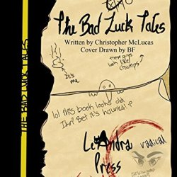 The Bad Luck Tales