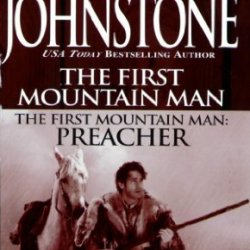 First Mountain Man/ Preacher