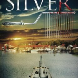 Tarnished Silver (Sterling Silver Mysteries) (Volume 1)