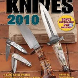 Knives 2010: The World'S Greatest Knife Book