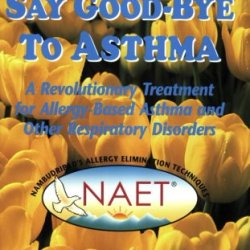 Naet Say Goodbye To Asthma
