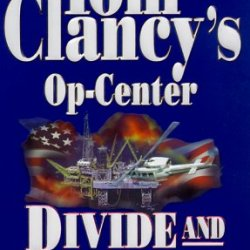 Divide And Conquer (Tom Clancy'S Op-Center, Book 7)