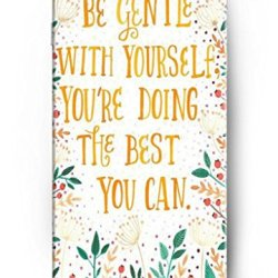 Ouo Snap-On Protective Hard Cover - Be Gentle With Yourselft You'Re Doing The Best You Can - 4.7 Inch Apple Iphone 6 Case Inspirational And Motivational Life Quotes
