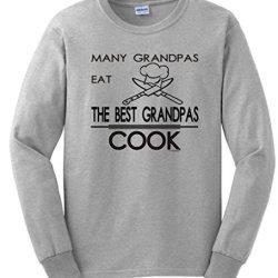 Many Grandpas Eat The Best Grandpas Cook Long Sleeve T-Shirt Xl Ash