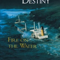 Manifest Destiny: Fire On The Water