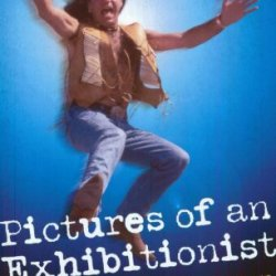Pictures Of An Exhibitionist: From The Nice To Emerson Lake And Palmer - The True Story Of The Man Who Changed The Sound Of Rock