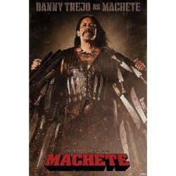 Machete Movie Danny Trejo As Machete Poster Print - 24X36 Poster Print, 24X36 Poster Print, 24X36