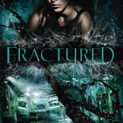 Fractured (Guards Of The Shadowlands)