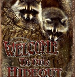 Welcome - Our Hideout Metal Tin Sign