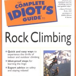 The Complete Idiot'S Guide(R) To Rock Climbing