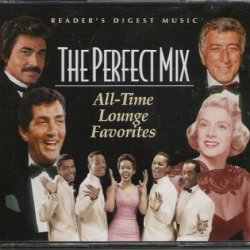 The Perfect Mix: All-Time Lounge Favorites [Original Artists]