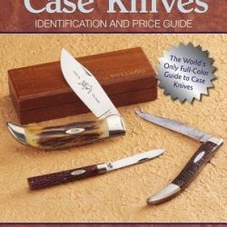 Collecting Case Knives( Identification And Price Guide)[Collecting Case Knives][Paperback]