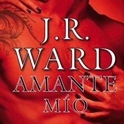 Amante MiO (Lover Mine) (Spanish Edition) (Daga Negra / Black Dagger Brotherhood) (Hermandad De La Daga Negra)