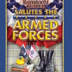 Uncle John'S Bathroom Reader Salutes The Armed Forces