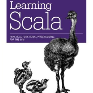 1449367933 - Learning Scala: Practical Functional Programming for the JVM