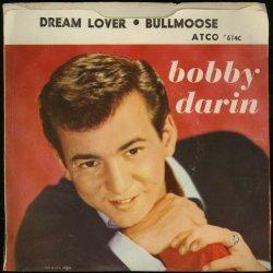 Dream Lover / Bullmoose