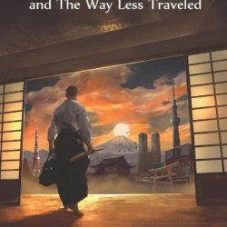 Aikido In Japan And The Way Less Traveled