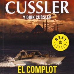 El Complot De La Media Luna / Crescent Dawn (Dirk Pitt) (Spanish Edition)