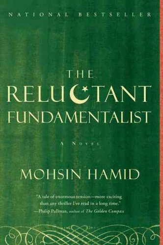 """The Reluctant Fundamentalist"" by Mohsin Hamid"