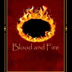 Blood And Fire (Bloodthorn Series) (Volume 2)