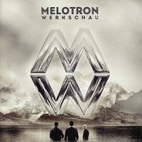 Melotron-Werkschau-2CD-Limited Edition-2014-FWYH