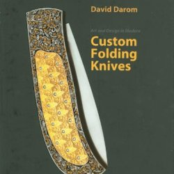 Art And Design In Modern Custom Folding Knives