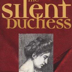The Silent Duchess (Fp Classics)