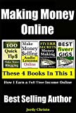 Making Money Online: How I Earn A Full-Time Income On The Internet (How To Make Money Online, Fiverr, Blogging, Affiliate Programs, Audible Book 1)