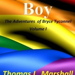 Soldier Boy: The Adventures Of Bryce Tyconnel: Book One (Volume 1)