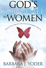 51ea0Mju13L Gods Bold Call to Women by Barbara J. Yoder $1.99