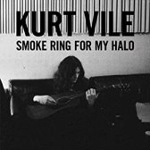 Kurt Vile - Smoke Ring for my Halo