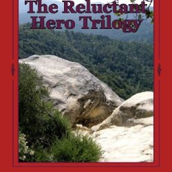 The Reluctant Hero Trilogy