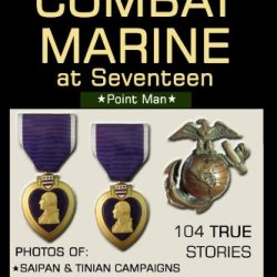 Combat Marine At Seventeen